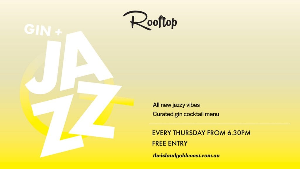 Gin & Jazz at the Island Rooftop