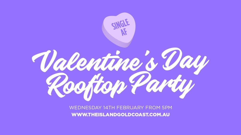 Single AF Valentineu0027s Party U2013 The Rooftop