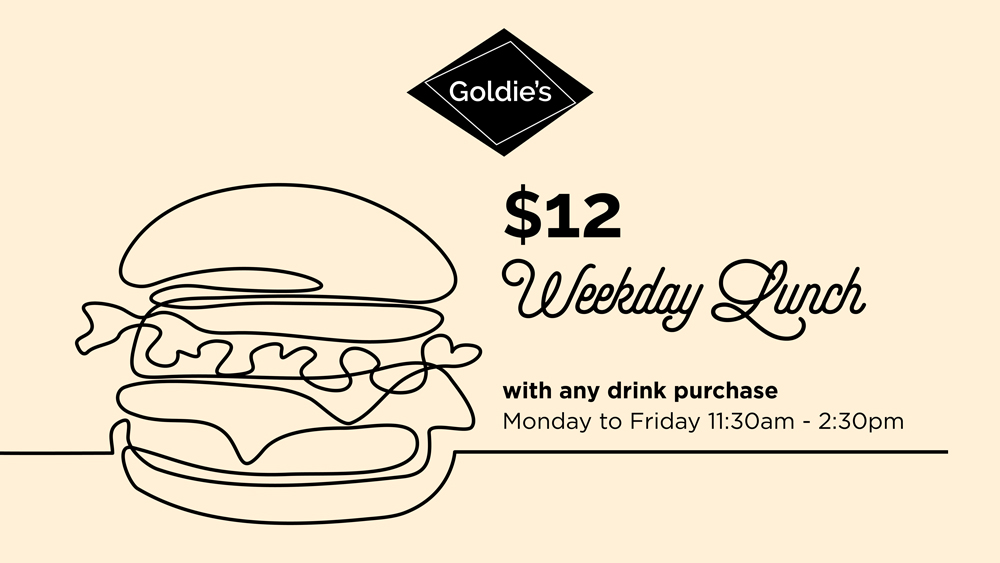 $12 Weekday Lunch at Goldie's
