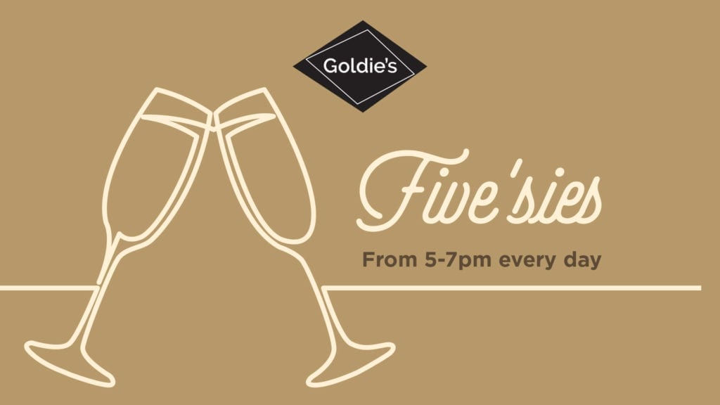 Five'sies at Goldies