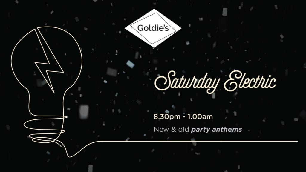 Saturday Electric at Goldie's