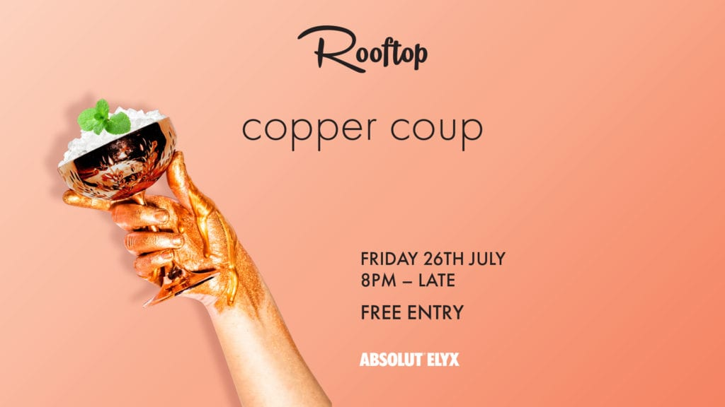 Copper Coup – Absolut Elyx Takeover Party