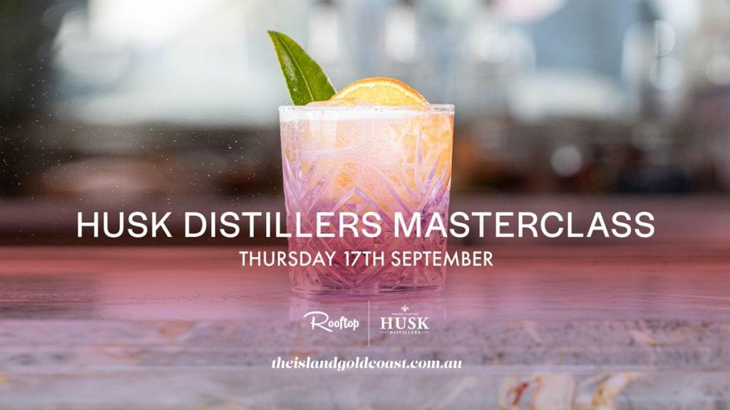 Husk Distillers Masterclass